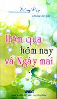 Hôm Qua Hôm Nay Và Ngày Mai - Sống Đẹp