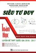 Siêu Tư Duy Toán Học - Luyện Đề THPT Quốc Gia 2016 - 2017