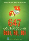 647 Câu Hỏi Đáp Về Đoàn, Hội, Đội