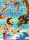Thần Thoại Hy Lạp - Odysseus Và Hành Trình Trở Về Quê Hương