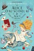 Alice Ở Xứ Sở Diệu Kì Và Alice Ở Xứ Sở Trong Gương