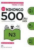 500 Câu Hỏi Luyện Thi Năng Lực Nhật Ngữ - Trình Độ N3