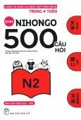 500 Câu Hỏi Luyện Thi Năng Lực Nhật Ngữ - Trình Độ N2