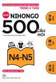 500 Câu Hỏi Luyện Thi Năng Lực Nhật Ngữ - Trình Độ N4-N5
