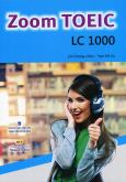 Zoom TOEIC - LC 1000 (Kèm 1 CD)