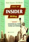 TOEFL iBT Insider Writing (Dùng Kèm 1 Audio CD)