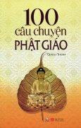 100 Câu Chuyện Phật Giáo