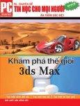 Tin Hoc Cho Mọi Người - Khám Phá Thế Giới 3DS Max
