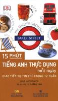 15 Phút Tiếng Anh Thực Dụng Mỗi Ngày - Giao Tiếp Tự Tin Chỉ Trong 12 Tuần (Kèm 1 CD)