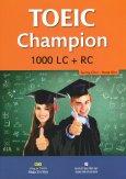 TOEIC Champion 1000 LC + RC (Kèm 1 CD)
