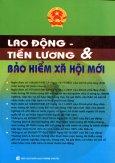 Lao Động - Tiền Lương Và Bảo Hiểm Xã Hội Mới