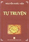 Nguyễn Khắc Viện - Tự Truyện (Bìa Cứng )