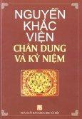 Nguyễn Khắc Viện - Chân Dung Và Kỷ Niệm