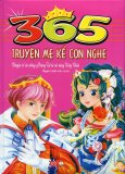 365 Truyện Mẹ Kể Con Nghe - Chuyện Về Các Chàng Hoàng Tử Và Các Nàng Công Chúa (Tái Bản 2016)