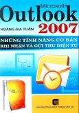 Microsoft Outlook 2007 - Những Tính Năng Cơ Bản Khi Nhận Và Gửi Thư Điện Tử