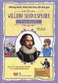Những Danh Nhân Làm Thay Đổi Thế Giới - William Shakespeare - Vua Kịch