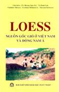 LOESS Nguồn Gốc Gió Ở Việt Nam Và Đông Nam Á