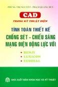 CAD Trong Kỹ Thuật Điện Tính Toán Thiết Kế Chống Sét - Chiếu Sáng Mạng Điện Động Lực Với Benji - Luxicon - Ecodial