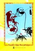 Tuyển Tập Thư Pháp - Thiền Ngộ Đạo