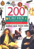 200 Câu Hỏi Và Lời Giải Đáp - Những Nhà Thám Hiểm