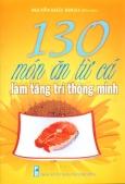 130 Món Ăn Từ Cá Làm Tăng Trí Thông Minh