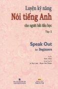 Luyện Kỹ Năng Nói Tiếng Anh Cho Người Bắt Đầu Học - Tập 1 (Kèm 1 CD) - Tái Bản 2013