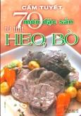 70 Món Đặc Sản Từ Thịt Heo, Bò