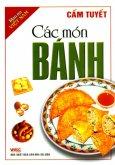 Món Ăn Việt Nam - Các Món Bánh