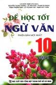 Để Học Tốt Ngữ Văn 10 - Tập 1
