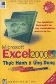 Microsoft Excel 2000 thực hành và ứng dụng từ căn bản đến chuyên sâu