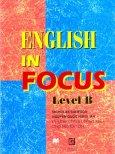 English In Focus Level B - Chương Trình Tiếng Anh Cho Người Lớn
