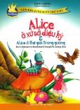 Alice Ở Xứ Sở Diệu Kỳ & Alice Ở Thế Giới Trong Gương