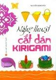 Nghệ Thuật Cắt Dán Kirigami