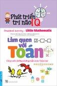 Phát Triển Trí Não IQ - Làm Quen Với Toán