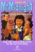 Kinh Hoàng Lúc Nửa Đêm - Chiếc Điện Thoại Di Động Ma Ám, Kỳ Cắm Trại Kinh Hoàng (Tập 9)