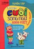 Tuyển Tập Truyện Cười Song Ngữ Anh - Việt (Tái Bản 2015)