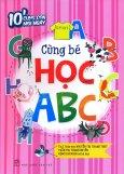 10' Cùng Con Mỗi Ngày - Cùng Bé Học ABC