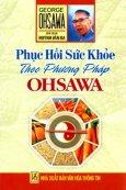 Phục Hồi Sức Khoẻ Theo Phương Pháp Ohsawa