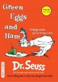 Green Eggs And Ham - Trứng Xanh, Giăm Bông Xanh (Song Ngữ)