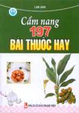 Cẩm Nang 197 Bài Thuốc Hay