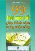 99 Thói Quen Tốt Giúp Thành Công Trong Cuộc Sống