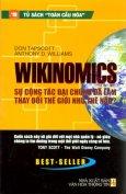 Wikinomics Sự Cộng Tác Đại Chúng Đã Làm Thay Đổi Thế Giới Như Thế Nào?