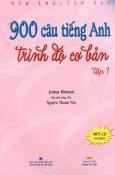 900 Câu Tiếng Anh Trình Độ Cơ Bản - Tập 1 (Dùng kèm MP3) Chưa Có DVD