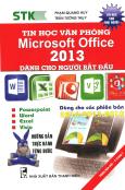 Tin Học Văn Phòng Microsoft Office 2013 Dành Cho Người Bắt Đầu