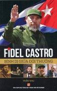 Fidel Castro - Bình Dị Giữa Đời Thường