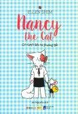 Nancy The Cat - Cô Chuột Đến Từ Phương Bắc