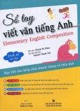 Sổ Tay Viết Văn Tiếng Anh - Trình Độ Sơ Cấp