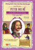 Những Danh Nhân Làm Thay Đổi Thế Giới - Peter Đại Đế - Chí Khí Sa Hoàng