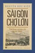 Sài Gòn Chợ Lớn - Thể Thao Và Báo Chí Trước 1945