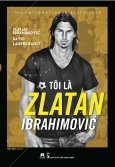 Tôi Là Zlatan Ibrahimović